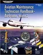 Aviation Maintenance Technician Handbook—Airframe: FAA-H-8083-31 Volume 2