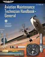 Aviation Maintenance Technician - General FAA-H-8083-30-ATB